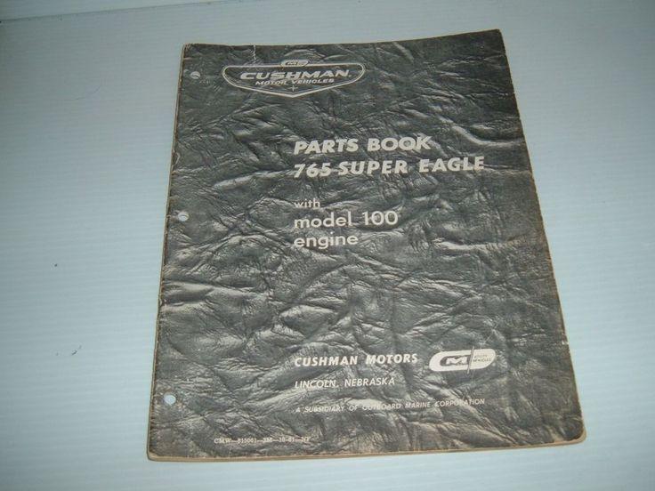 #cushman cushman motor scooter parts book 765 super eagle with model 100 engine please retweet