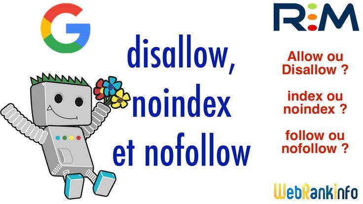 Etes-vous un peu perdu entre toutes les directives pour les moteurs de recherche, comme allow/disallow, index/noindex, follow/nofollow ? Lisez cet article pour comprendre les différences et ne plus faire d'erreurs pour votre référencement ! http://www.webrankinfo.com/dossiers/conseils/disallow-noindex-nofollow?utm_campaign=coschedule&utm_source=pinterest&utm_medium=Olivier&utm_content=Diff%C3%A9rences%20entre%20disallow%2C%20noindex%20et%20nofollow