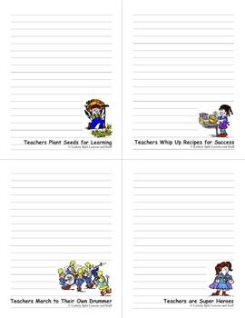 NOTES For Teachers that tell it like it is! There are many possibilities for this 15-page STATIONERY, NOTES, and TO-DO-LIST packet. Add pizazz to your correspondence. Captions: • Teachers are Super Heroes • Teachers Plant Seeds for Success * Teachers March to Their own Drummers • Teachers Whip Up Recipes for Learning $