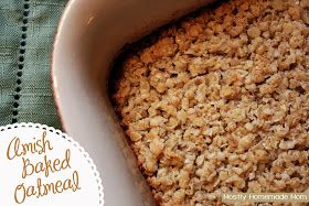 Mostly Homemade Mom: Amish Baked Oatmeal