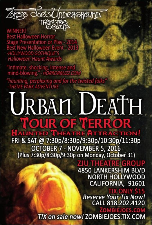 """All-New Haunted-Theatre Halloween Attraction """"URBAN DEATH TOUR OF TERROR"""" - http://www.goldenstatehaunts.org/2016/10/08/all-new-haunted-theatre-halloween-attraction-urban-death-tour-of-terror/"""