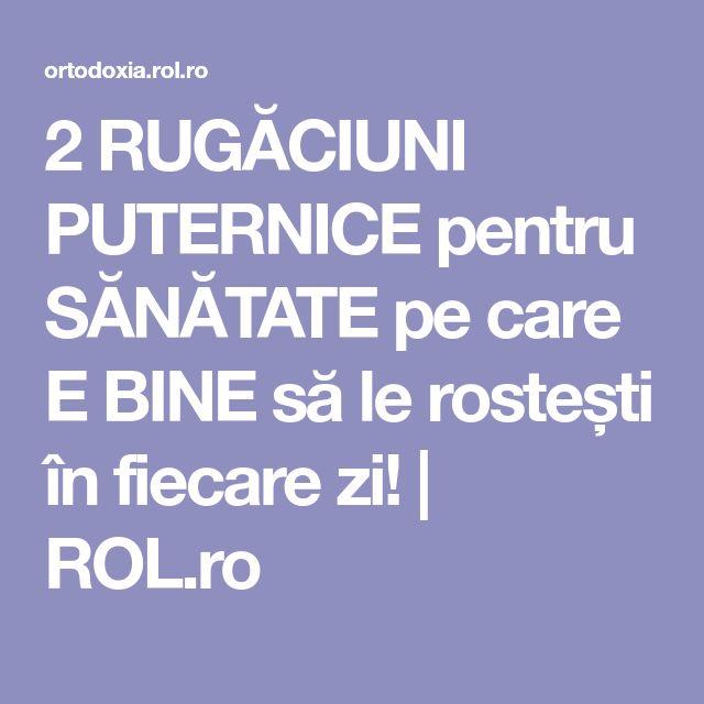 2 RUGĂCIUNI PUTERNICE pentru SĂNĂTATE pe care E BINE să le rostești în fiecare zi! | ROL.ro