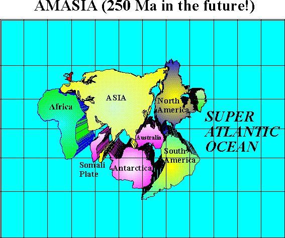Amasia es posible supercontinente que podría formarse por la fusión de Asia y Norteamérica. es una alternativa de Pangea Última, podría efectuarse si la dorsal mesoatlántica del Océano Atlántico continúa abriéndose mientras Eurasia rota bajo el impulso de África en dirección al norte.