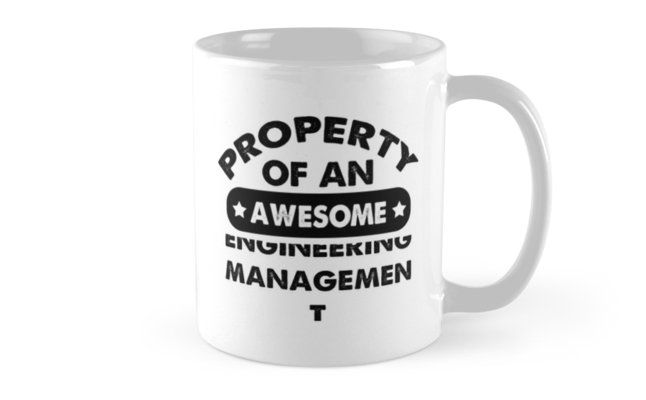 Engineering Management Gifts - Engineering Management Coffee Mug Engineering Management Gift Ideas - Gift For Engineering Management