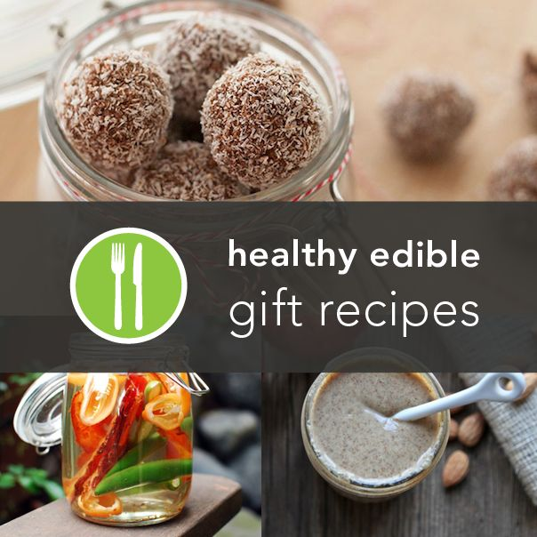 Superior Healthy Christmas Gift Ideas Part - 12: 5 Healthy, Budget-Friendly Edible Gifts From Around The Web