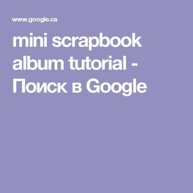 mini scrapbook album tutorial - Поиск в Google