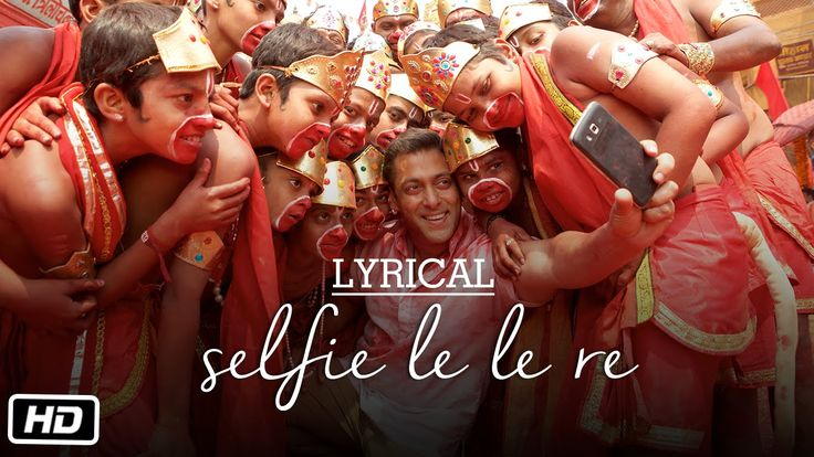 'Selfie Le Le Re' Full Song with LYRICS | Bajrangi Bhaijaan | Salman Kha...