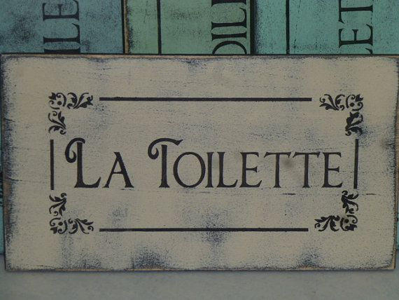 FRENCH TOILET SIGN / La Toilette sign larger by SophiesCottage, $19.95