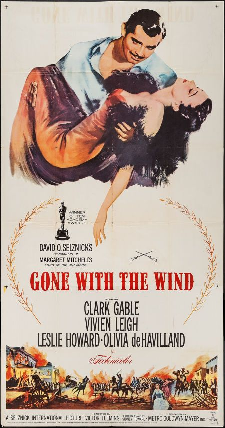 Gone with the Wind movie poster (MGM, R-1961) My fav movie - in 1939 it won a total of 10 Academy Awards including Best Picture