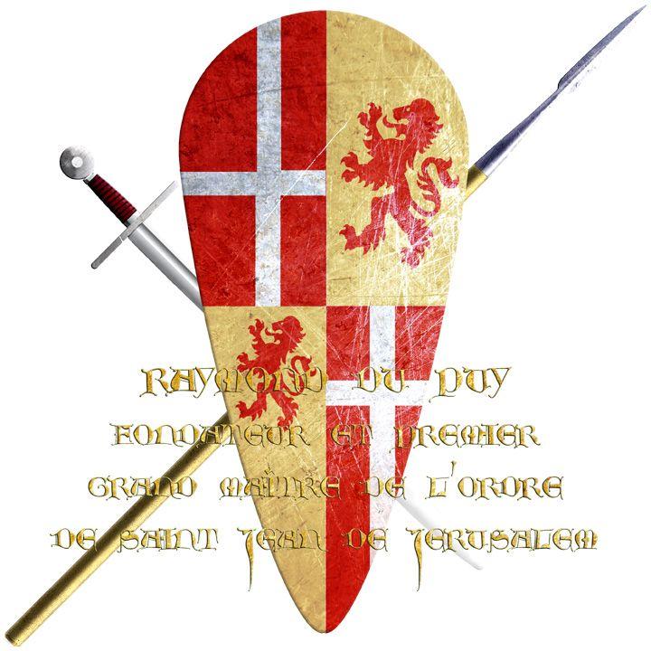 Raymond du Puy. He succeeded Gérard de Martignes as rector of the Hospital of Saint John of Jerusalem. He is a founder and first Grand Master of the Order of Hospitalers or Knights of Saint John of Jerusalem.