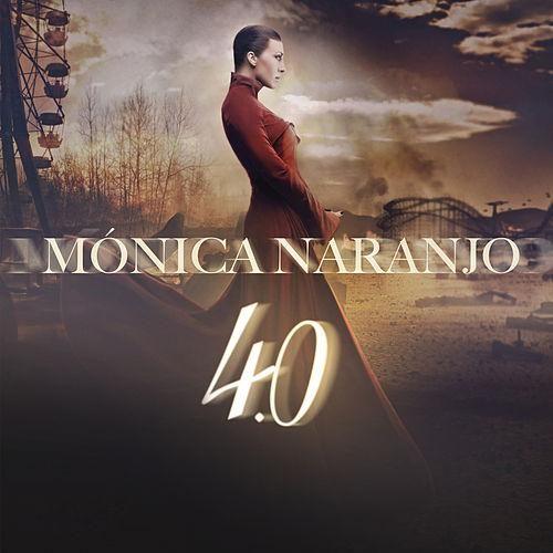 Mónica Naranjo: 4.0