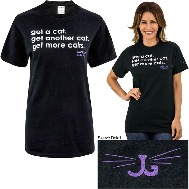 192 best t shirt designs images on pinterest cats kitty for Jackson galaxy shop