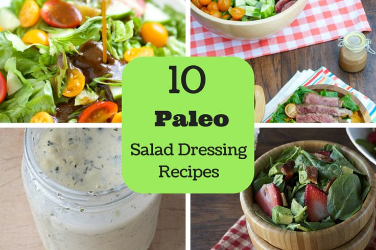 10 Paleo Salad Dressing Recipes. These recipes are simple, tasty and gluten free! Dress up any vegetable or salad.