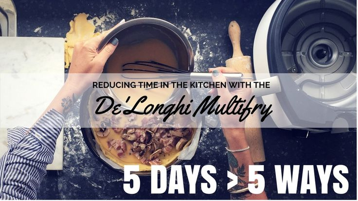5 Ways & Recipes to use the De'Longhi Multifry Multicooker.  I LOVE this machine!