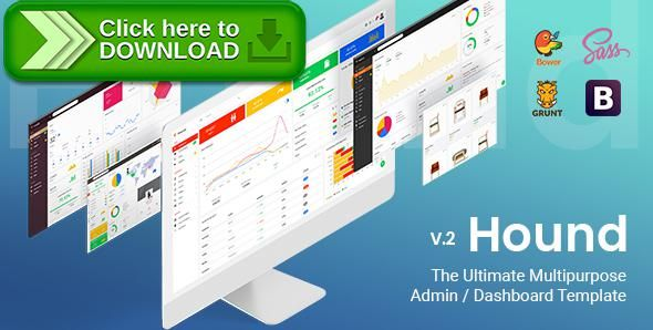 [ThemeForest]Free nulled download Hound - The Ultimate Multipurpose Admin Template from http://zippyfile.download/f.php?id=15514 Tags: admin, admin dashboard, admin template, application, bootstrap, cms, crm, hound, panel, premium admin templates, responsive admin, sass, software, ui, web app
