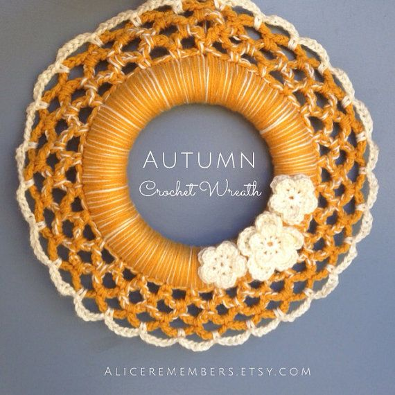 "It's the season! Come and get it before they are all gone, in my shop AliceRemembers.etsy.com. Crochet Wreath, autumn wreath, autumn decor, home decor, Thanksgiving wreath, fall wreath, wall hanging / Autumn Yellow -15"" by AliceRemembers.etsy.com"