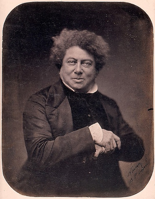 """Alexandre Dumas. """"It's necessary to have wished for death in order to know how good it is to live."""""""