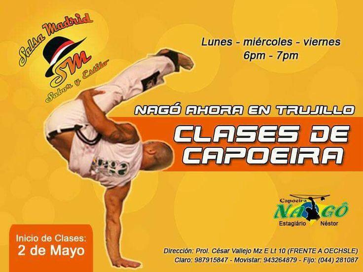 Capoeira Nagó también en Trujillo! Inicio de Clases 2 de Mayo Academia de baile Salsa Madrid (Prol. Cesar Vallejo Mz E Lt.10 - frente a Oechsle)  Mayor Información por Inbox  #Capoeira #CapoeiraNago #EstagiarioNestor #MestrePequines