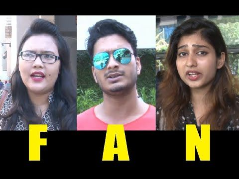 Public Review of FAN movie | Shahrukh Khan.