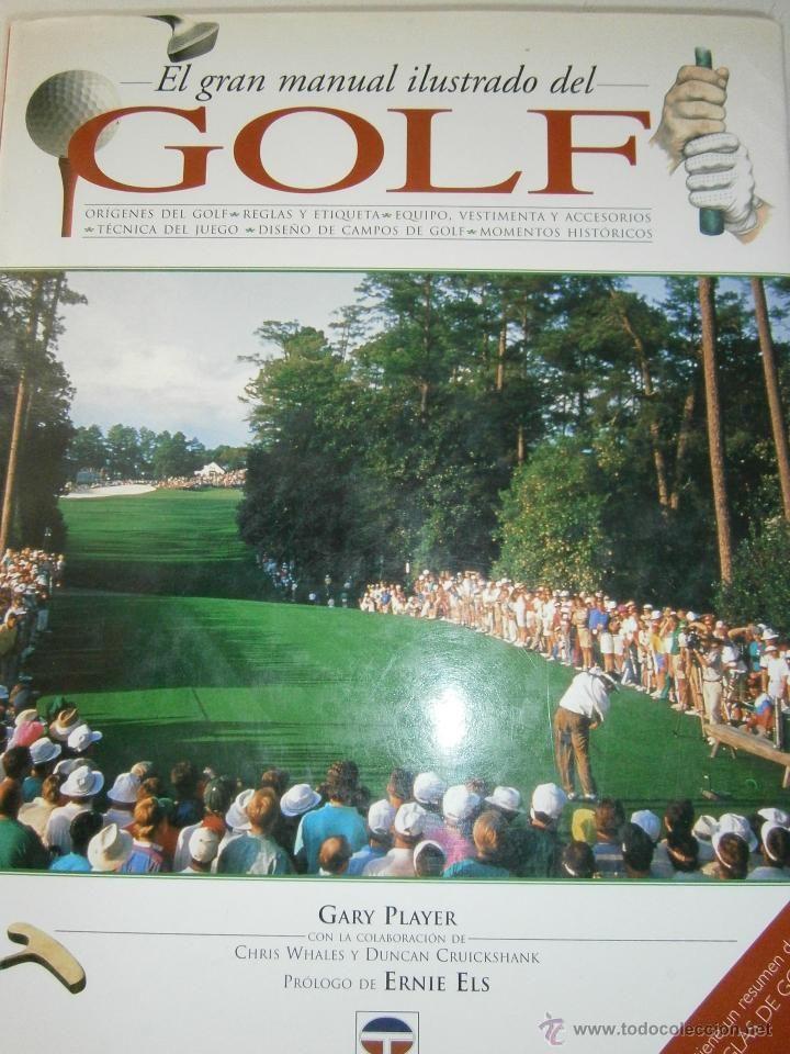 El Gran Manual Ilustrado del Golf Gary Player. Tutor, 2000 versión español. Tapa dura con sobrecubie