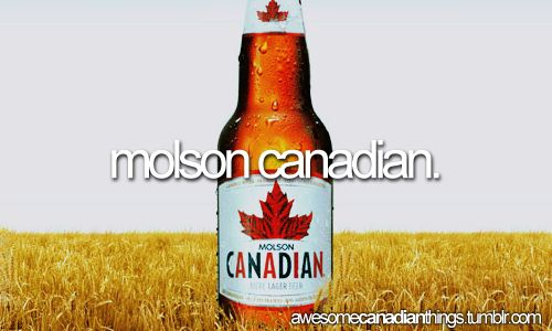 awesome canadian things - Molson Canadian