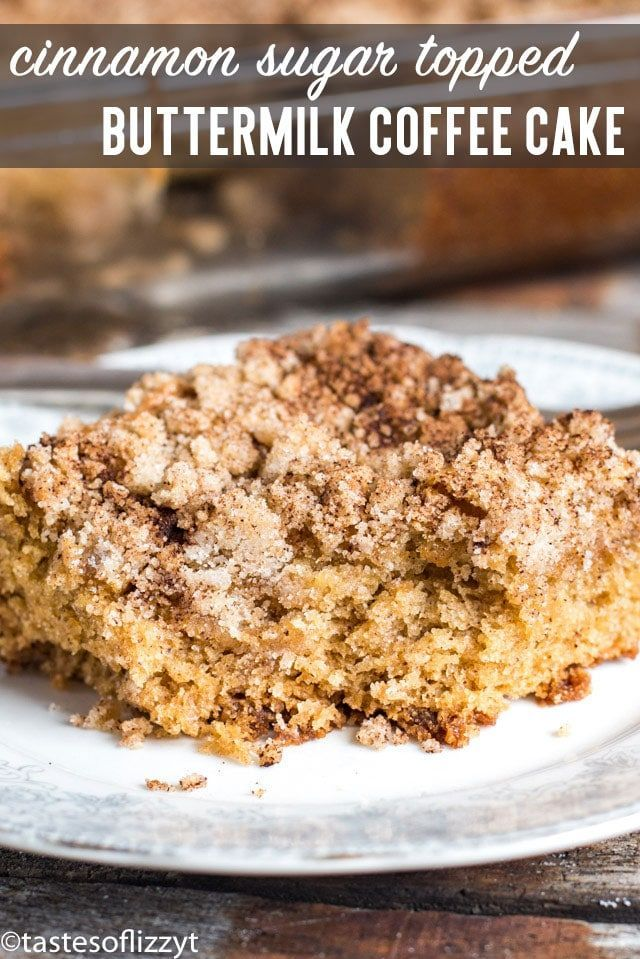 Buttermilk Coffee Cake With Crumb Streusel Is An Easy Cake Recipe That Will Quickly Become A Favorite Coffee Cake Recipes Easy Coffee Cake Coffee Cake Recipes