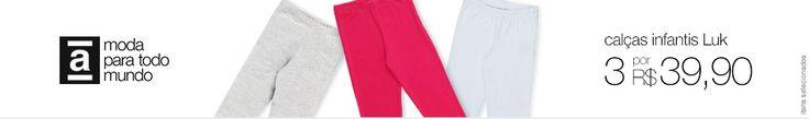 Americanas Calças infantis Luk - Escolha 3 modelos e pague APENAS R$39,90
