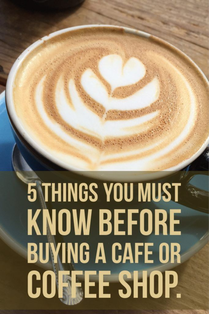 must know before buying a cafe or coffeeshop
