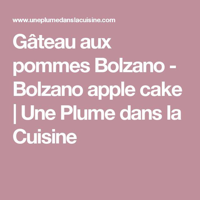 Gâteau aux pommes Bolzano - Bolzano apple cake | Une Plume dans la Cuisine