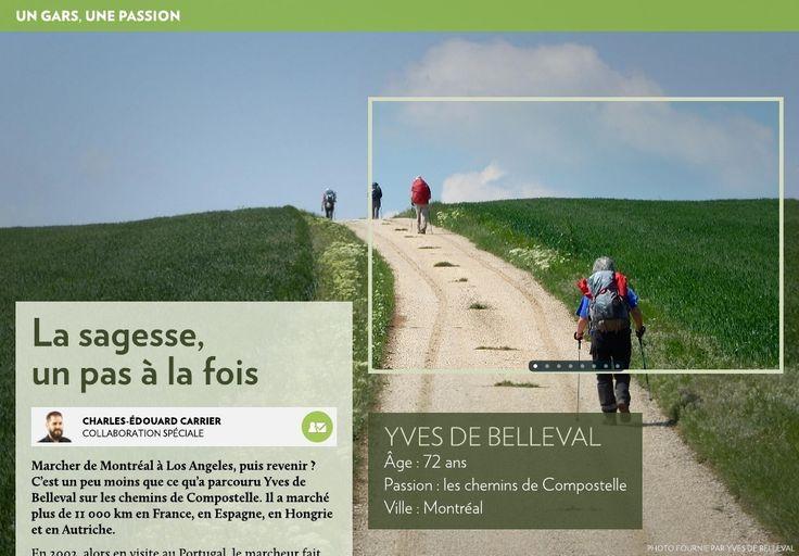 Nom:Yves de Belleval-Âge:72 ans-Passion:les chemins de Compostelle-Ville:Montréal