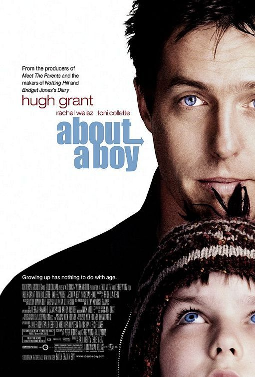 ABOUT A BOY (2002): A cynical, immature young man is taught how to act like a grown-up by a little boy. Wonderful movie!
