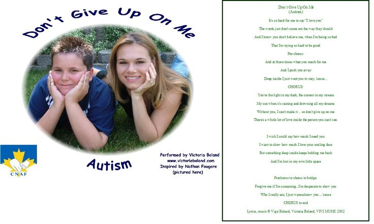 """""""Don't Give Up On Me (Autism)""""CD Single written for Canadian National Autism Foundations Autism Song (wods attached)"""