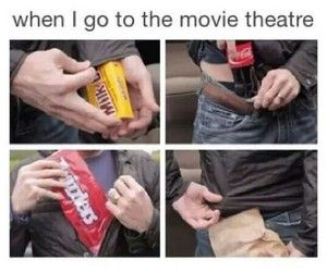 I will buy the popcorn bc nothing beats movie theater butter, but I'm being not pay $6 for a box of candy! I will buy it at Walgreens for $1.50 and smuggle it in.