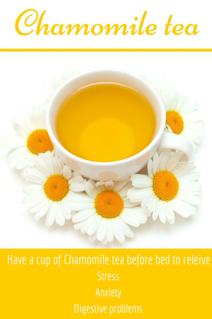 Chamomile tea Specifically the flowers, help to relieve stress, anxiety and digestive problems, when made into a tea.