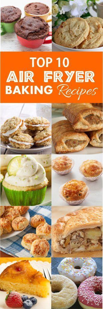 Top 10 Air Fryer Baking Recipes