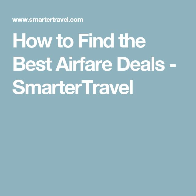How to Find the Best Airfare Deals - SmarterTravel