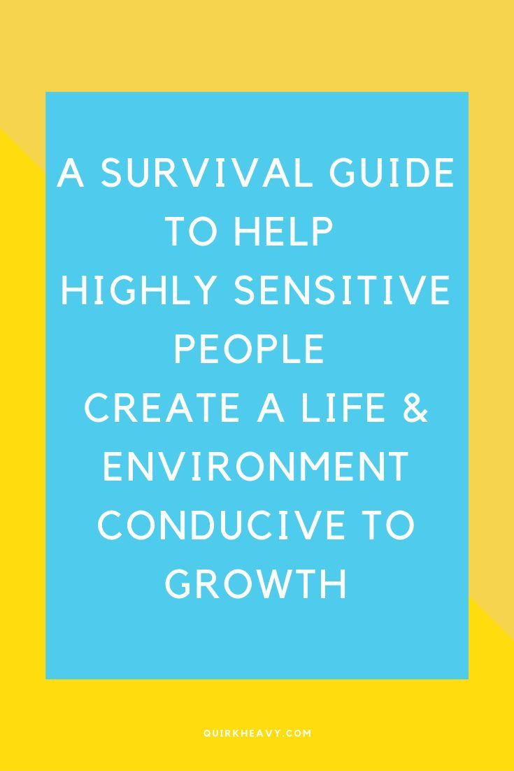 Navigating life as a Highly Sensitive Person | QuirkHeavy