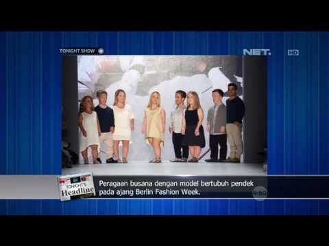 Peragaan Busana dengan Model Bertubuh Pendek di Berlin Fashion Week - Tonight's Headline - YouTube