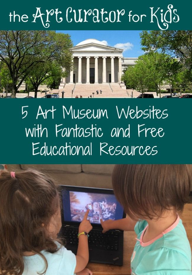 The Art Curator for Kids - 5 Art Museum Websites with Fantastic and Free Educational Resources for your Homeschool Art or Classroom