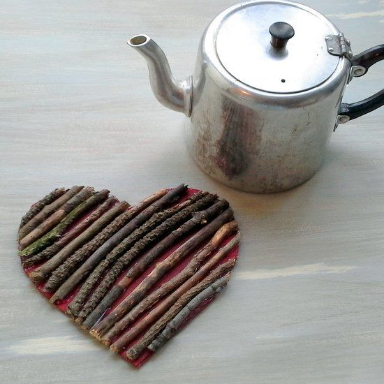 Make a rustic trivet in the shape of a heart, using cardboard and twigs.  maybe I'll use felt instead of cardboard