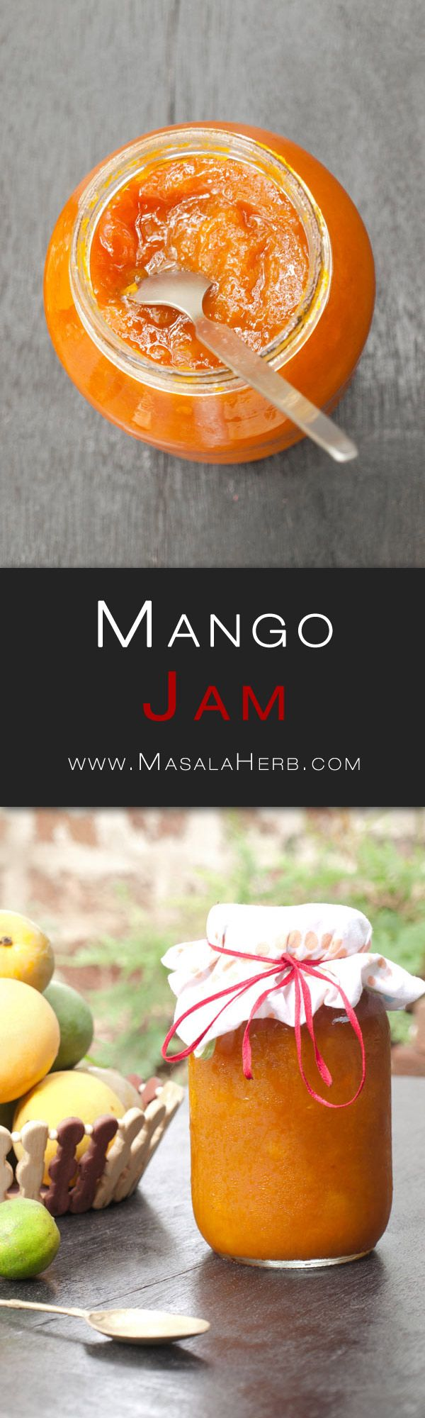 Homemade Mango Jam Recipe www.MasalaHerb.com #recipe #jam
