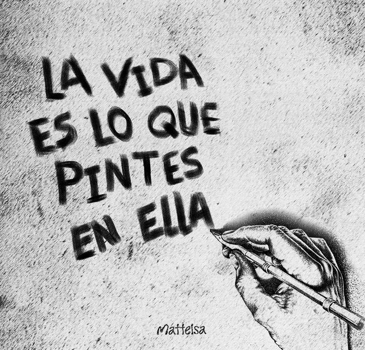 #Arte #Vida #Mattelsa | www.mattelsa.net