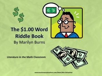 The $1.00 Word Riddle Book is a great book to use when teaching money, adding decimals or enrichment!  The book is full of pictures, riddles, and even a story with words that all equal $1.00 when you add the value of the letters in the word together.  For example, a = .01   b= .02   c = .03 and so on.