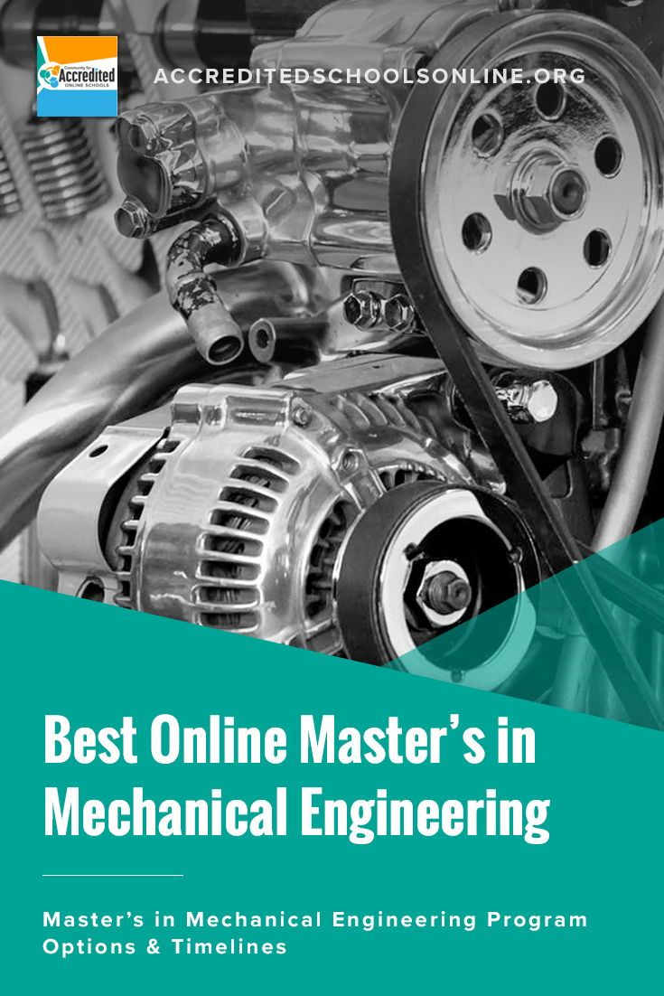 Best Online Master S In Mechanical Engineering Accredited Schools Online Find Top Rated Accredited Programs Online Engineering Programs Engineering Education Online Education