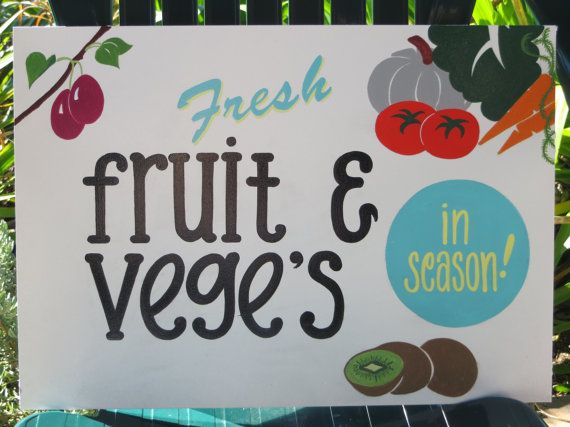 Fresh fruit and vege's sign by Tinassigns on Etsy, $34.00