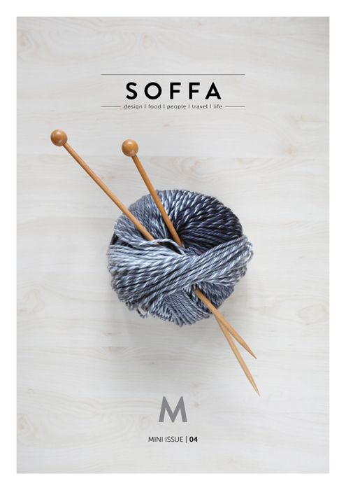 SOFFA mag mini issue 04 I www.soffamag.com I #SoffaMag #magazine #cover #diy #knitting