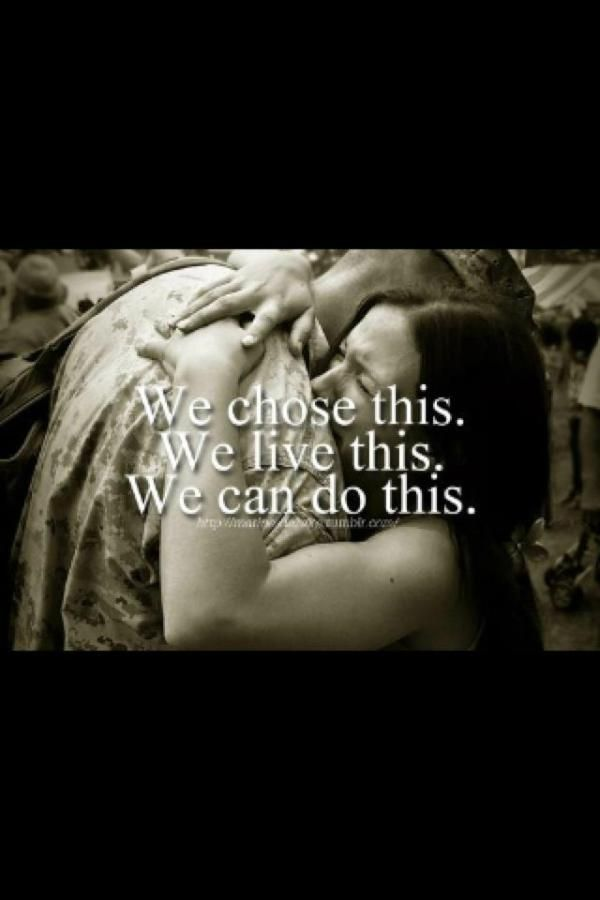 Previous Army Wife pinner says: we got this.  I say that this is repinned with so much gratitude and love for not just the friends I KNOW who live this sacrifice for me DAILY, but for my friends I DON'T know who dedicate their lives and make this sacrifice for me DAILY. Much, MUCH LOVE & ETERNAL GRATITUDE...for everything. <3