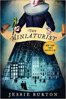 The Minaturist by Jessie Burton Historical Fiction - 1686, Amsterdam