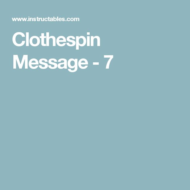 Clothespin Message - 7