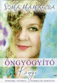 Öngyógyító könyv | Soma Mamagésa
